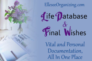 Life Database and Final Wishes